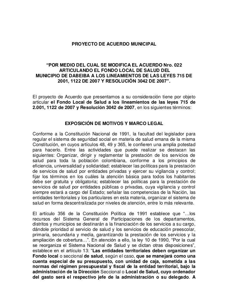 """PROYECTO DE ACUERDO MUNICIPAL    """"POR MEDIO DEL CUAL SE MODIFICA EL ACUERDO Nro. 022          ARTICULANDO EL FONDO LOCAL D..."""