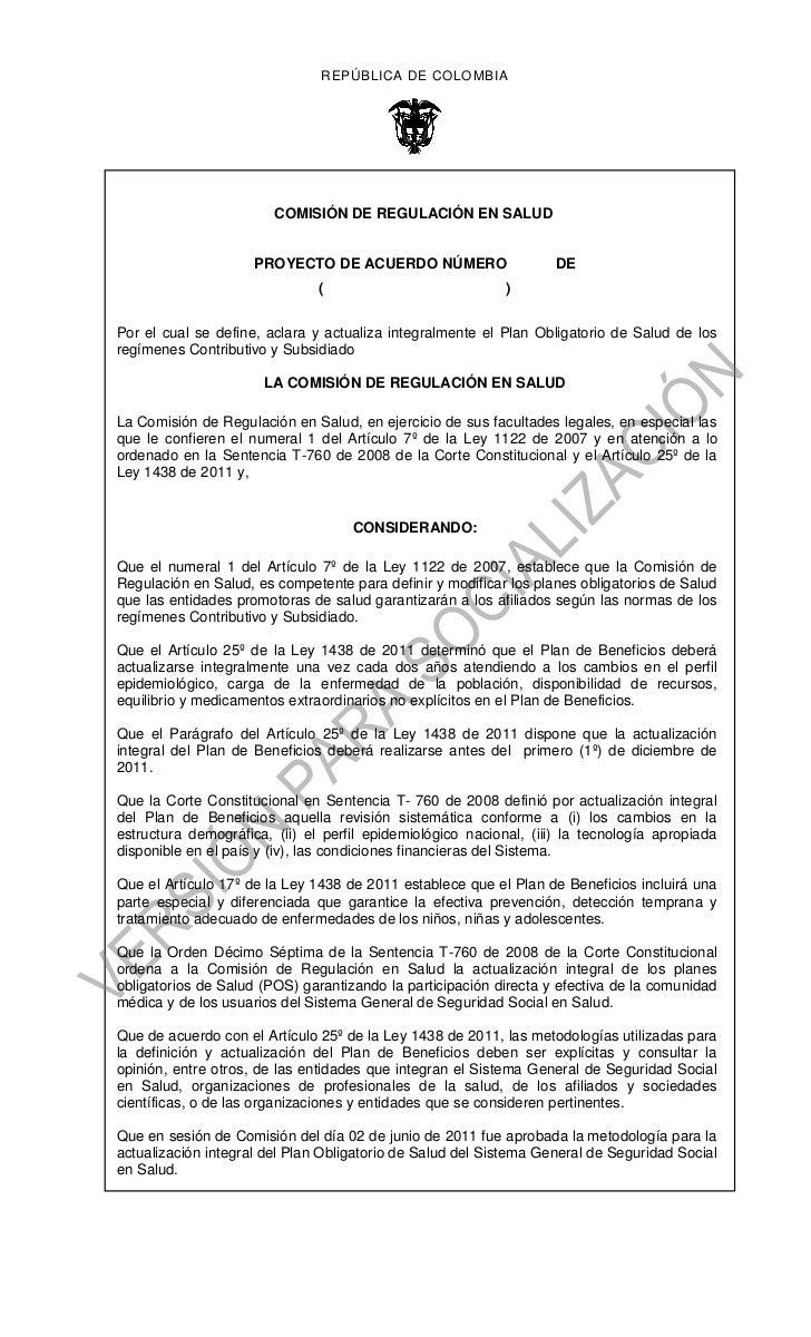 REPÚBLICA DE COLOMBIA                        COMISIÓN DE REGULACIÓN EN SALUD                     PROYECTO DE ACUERDO NÚMER...