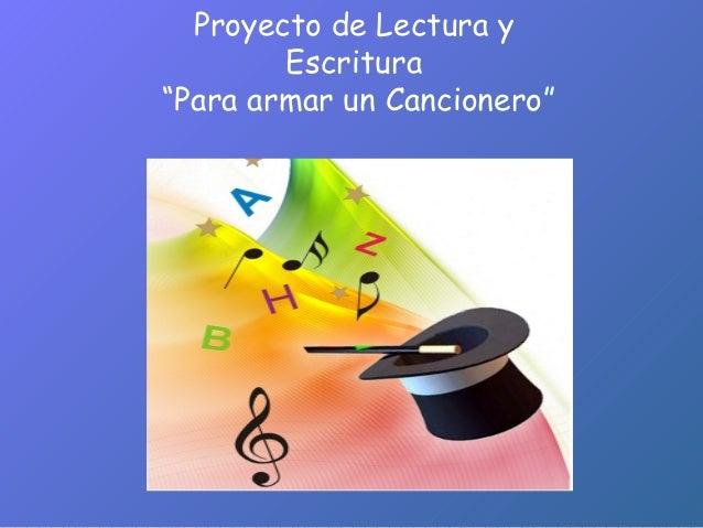 """Proyecto de Lectura y Escritura """"Para armar un Cancionero"""""""