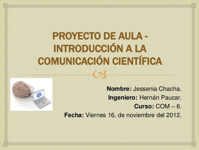 Proyecto de aula - Introducción a la comunicación científica y Formulación estratégica de problemas