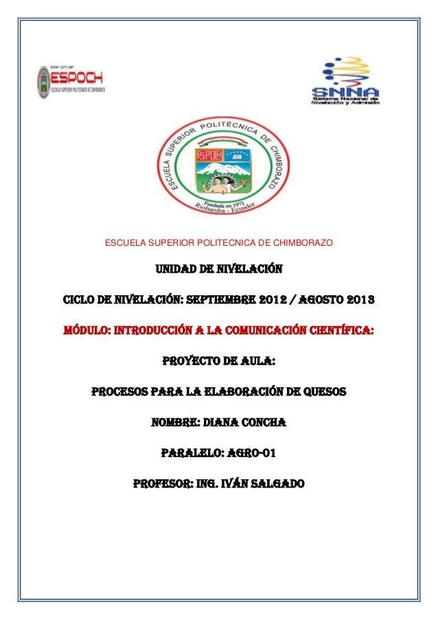 ESCUELA SUPERIOR POLITECNICA DE CHIMBORAZOUNIDAD DE NIVELACIÓNCICLO DE NIVELACIÓN: SEPTIEMBRE 2012 / AGOSTO 2013MÓDULO: in...