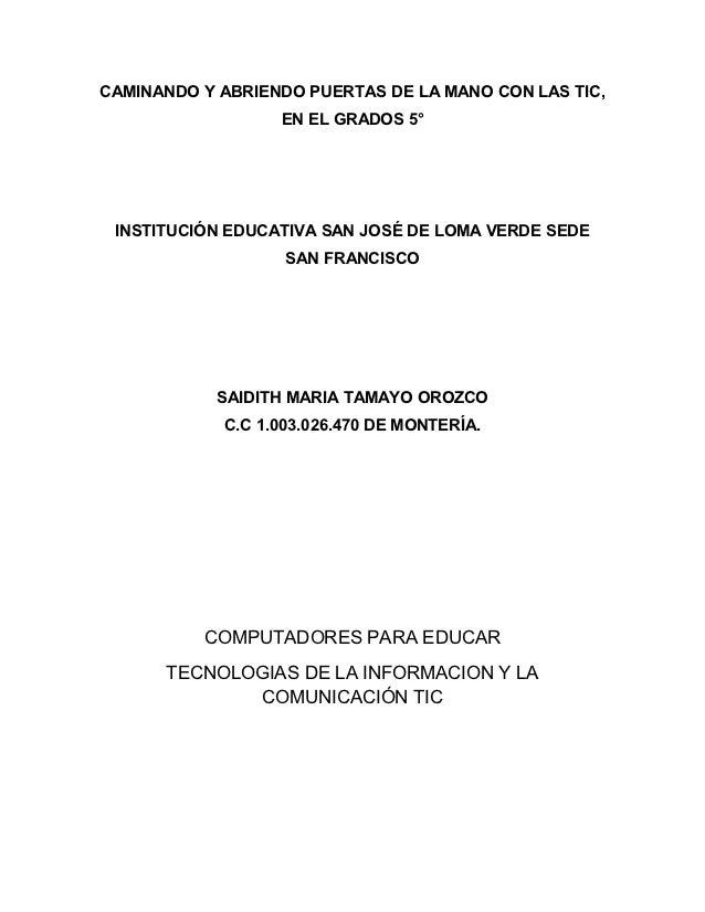 CAMINANDO Y ABRIENDO PUERTAS DE LA MANO CON LAS TIC,                  EN EL GRADOS 5° INSTITUCIÓN EDUCATIVA SAN JOSÉ DE LO...