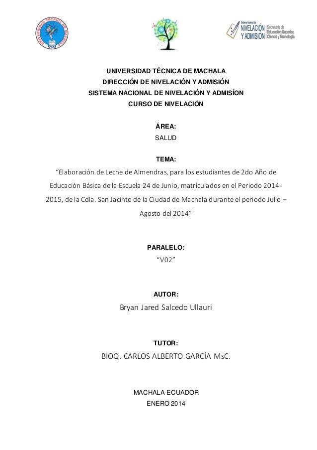 UNIVERSIDAD TÉCNICA DE MACHALA  DIRECCIÓN DE NIVELACIÓN Y ADMISIÓN  SISTEMA NACIONAL DE NIVELACIÓN Y ADMISÍON  CURSO DE NI...