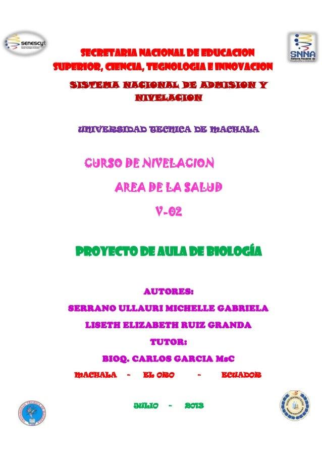 SECRETARIA NACIONAL DE EDUCACION SUPERIOR, CIENCIA, TEGNOLOGIA E INNOVACION SISTEMA NACIONAL DE ADMISION Y NIVELACION UNIV...