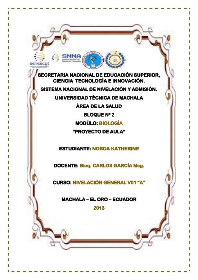 SECRETARIA NACIONAL DE EDUCACIÒN SUPERIOR, CIENCIA TECNOLOGÌA E INNOVACIÒN. SISTEMA NACIONAL DE NIVELACIÒN Y ADMISIÒN. UNI...