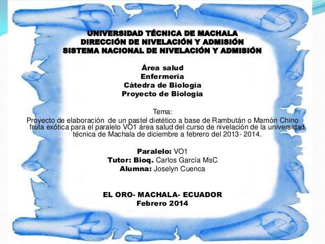 UNIVERSIDAD TÉCNICA DE MACHALA DIRECCIÓN DE NIVELACIÓN Y ADMISIÓN SISTEMA NACIONAL DE NIVELACIÓN Y ADMISIÓN Área salud Enf...