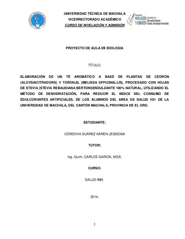UNIVERSIDAD TÉCNICA DE MACHALA VICERRECTORADO ACADÉMICO CURSO DE NIVELACIÓN Y ADMISIÓN  PROYECTO DE AULA DE BIOLOGIA  TÍTU...