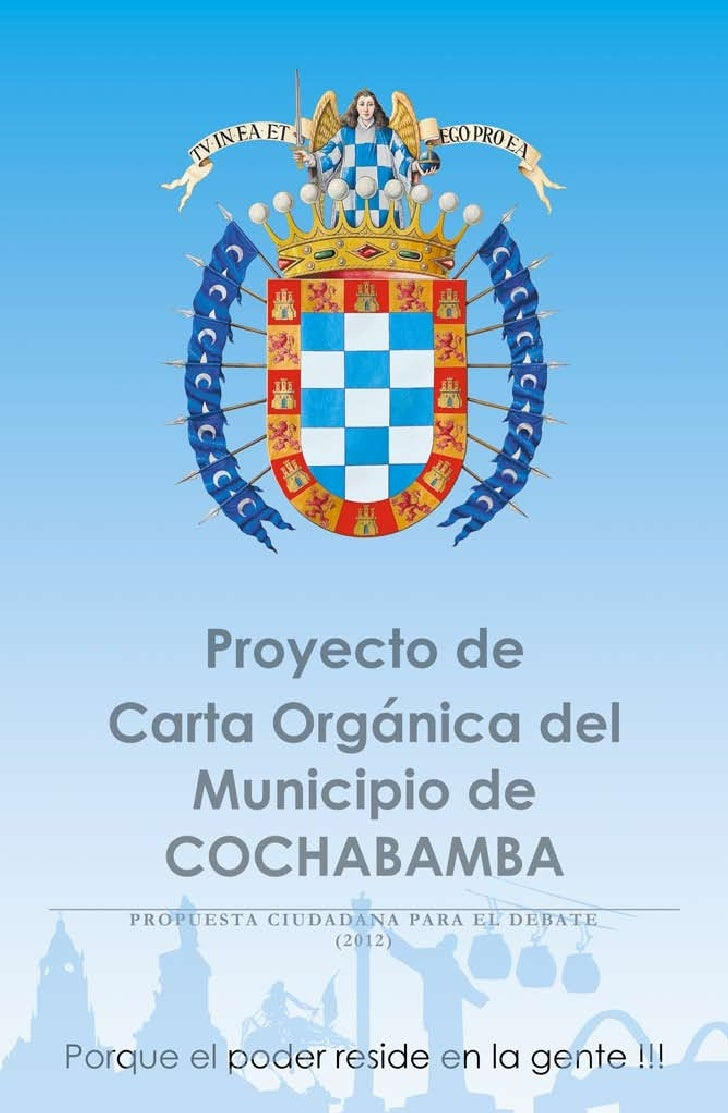 PROYECTO DE CARTA ORGÁNICA DEL MUNICIPIO DE COCHABAMBATabla de ContenidoTabla de Contenido                                ...