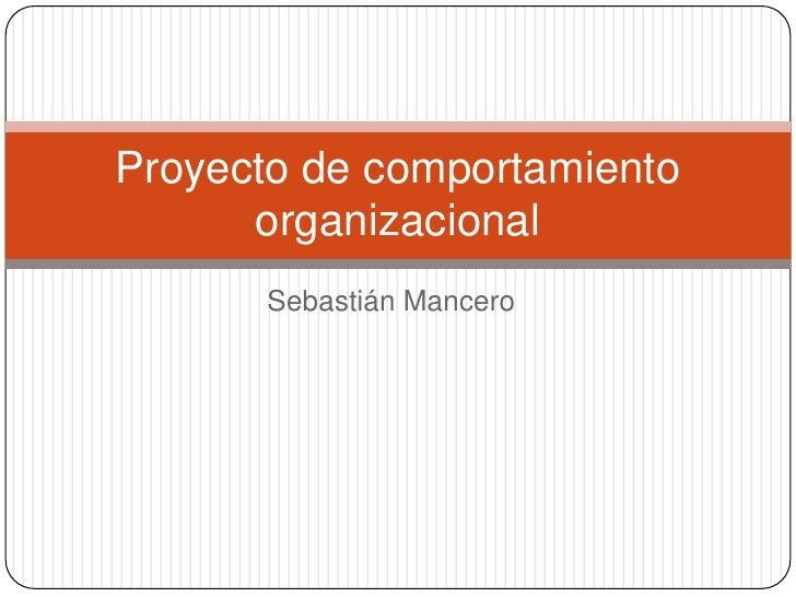 Proyecto de comportamiento organizacional