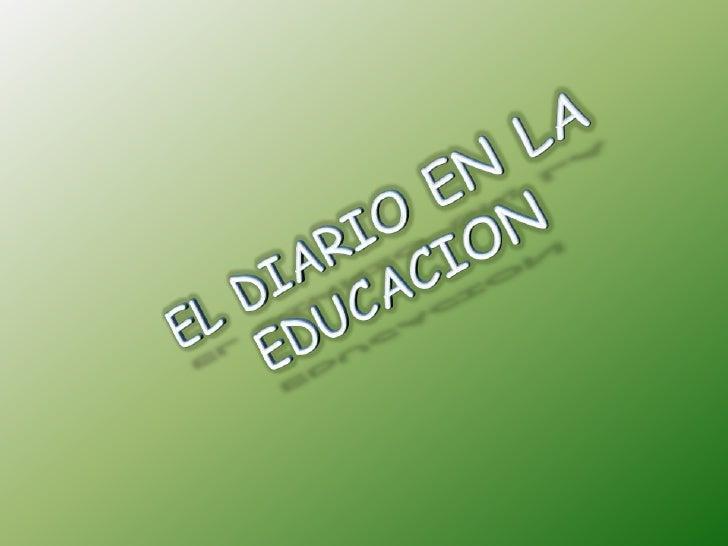 • Es innegable la utilidad del diario para   acercar la enseñanza a los temas de   actualidad • Para el desarrollo del pen...