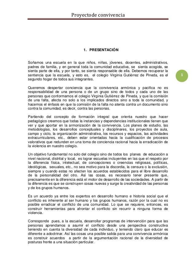 Proyectode convivencia 1 1. PRESENTACIÓN Soñamos una escuela en la que niños, niñas, jóvenes, docentes, administrativos, p...