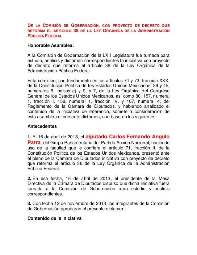 DE  LA COMISIÓN DE GOBERNACIÓN, CON PROYECTO DE DECRETO QUE REFORMA EL ARTÍCULO 38 DE LA LEY ORGÁNICA DE LA ADMINISTRACIÓN...