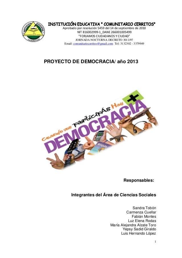 """Aprobado por resolución 5459 del 14 de septiembre de 2010 NIT 816002999-1_DANE 266001005499 """"FORJAMOS CIUDADANOS Y CIUDAD""""..."""