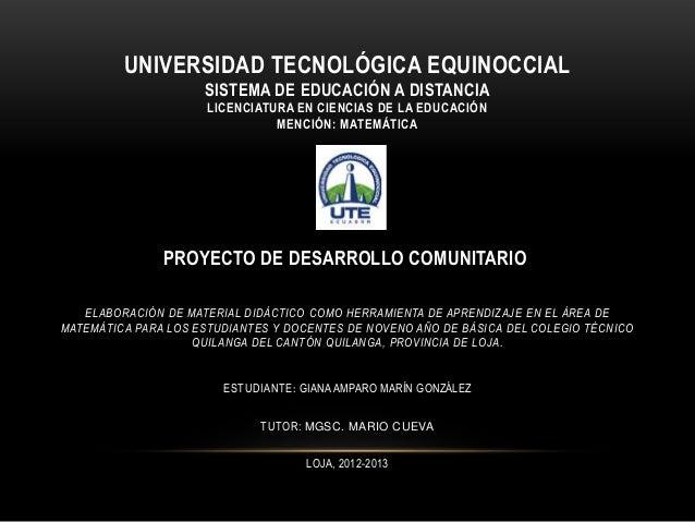 UNIVERSIDAD TECNOLÓGICA EQUINOCCIAL                     SISTEMA DE EDUCACIÓN A DISTANCIA                      LICENCIATURA...