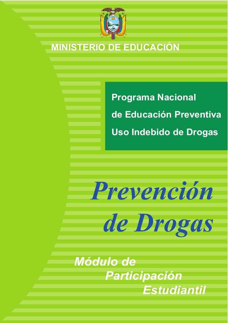 MINISTERIO DE EDUCACIÓN          Programa Nacional          de Educación Preventiva          Uso Indebido de Drogas       ...