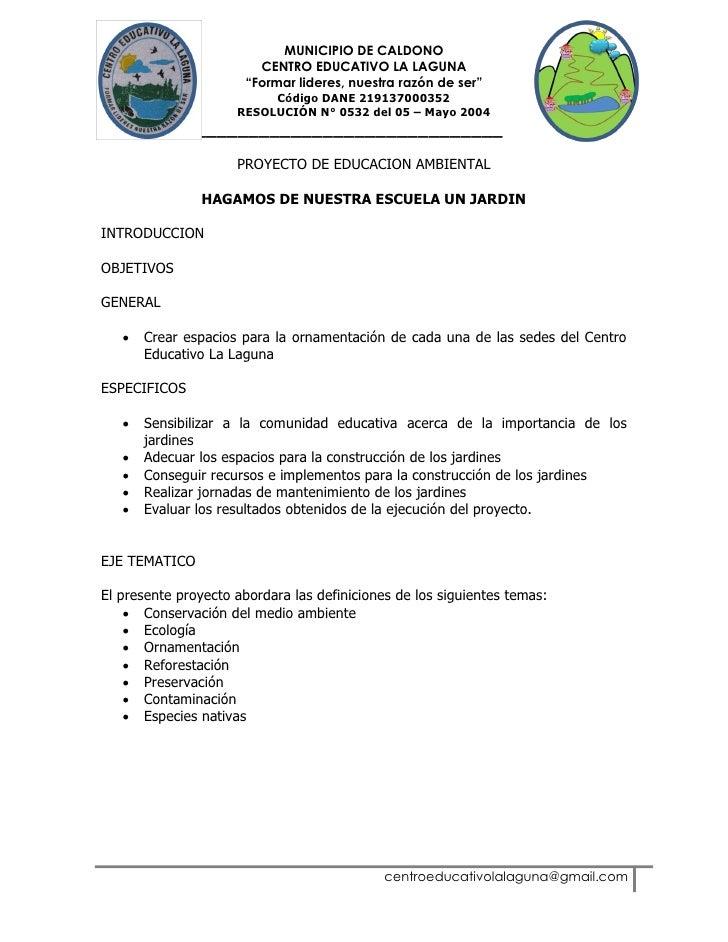 "MUNICIPIO DE CALDONO                        CENTRO EDUCATIVO LA LAGUNA                      ""Formar lideres, nuestra razón..."