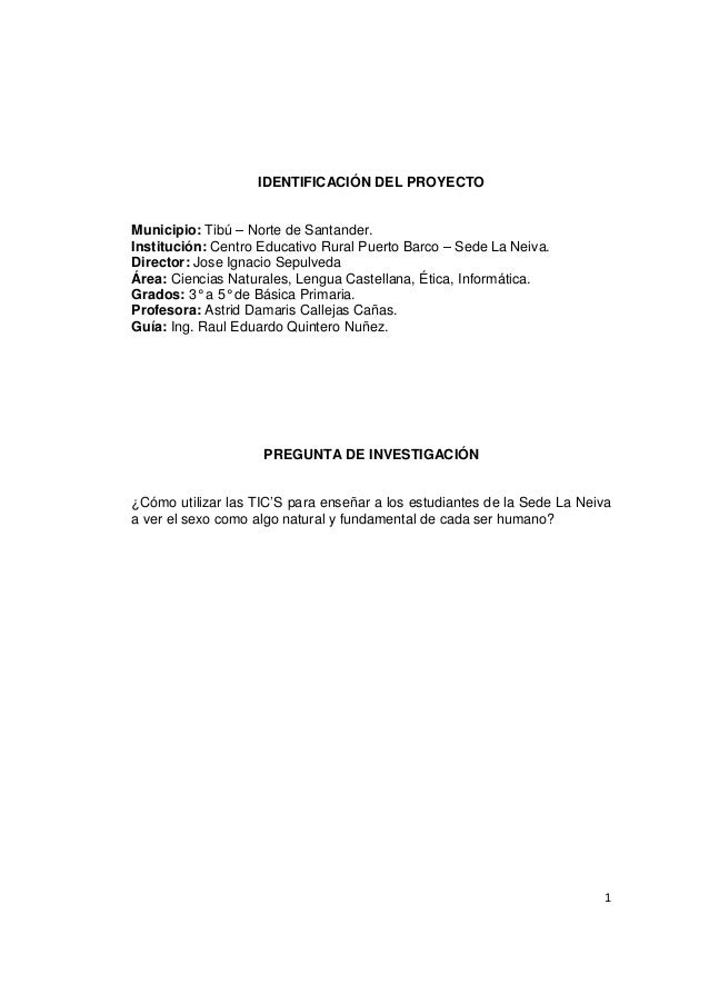 IDENTIFICACIÓN DEL PROYECTOMunicipio: Tibú – Norte de Santander.Institución: Centro Educativo Rural Puerto Barco – Sede La...