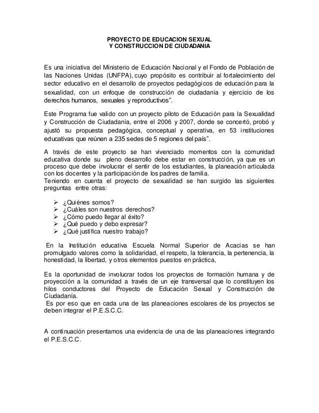 PROYECTO DE EDUCACION SEXUALY CONSTRUCCION DE CIUDADANIAEs una iniciativa del Ministerio de Educación Nacional y el Fondo ...