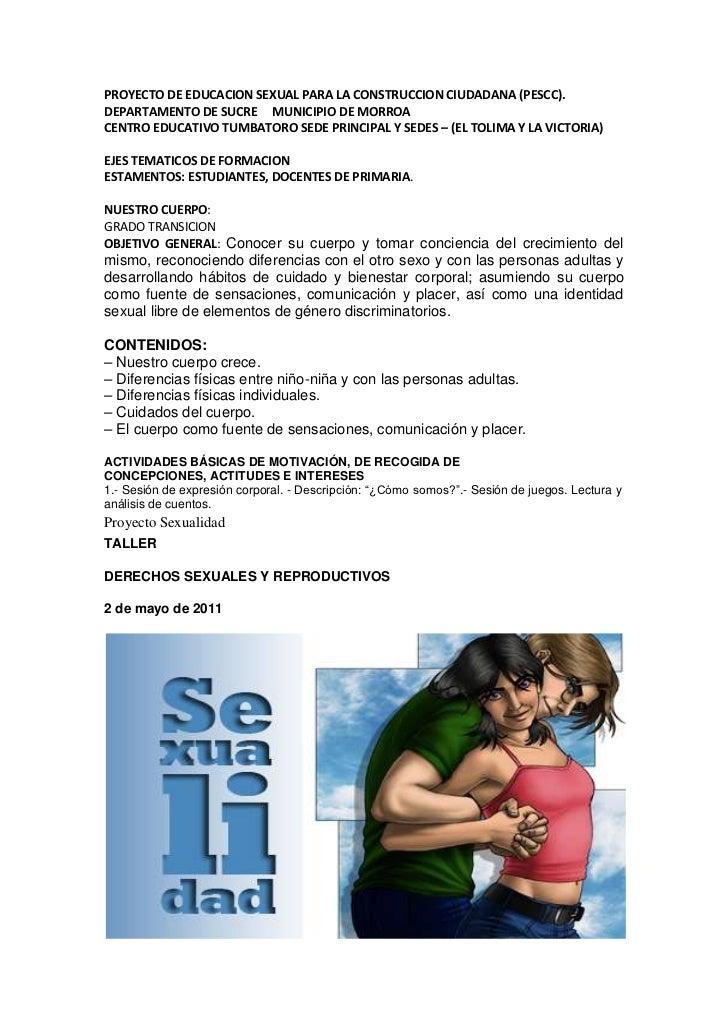 PROYECTO DE EDUCACION SEXUAL PARA LA CONSTRUCCION CIUDADANA (PESCC).DEPARTAMENTO DE SUCRE MUNICIPIO DE MORROACENTRO EDUCAT...