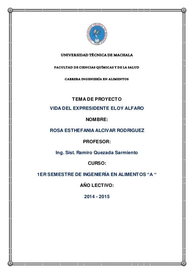 UNIVERSIDAD TÉCNICA DE MACHALA FACULTAD DE CIENCIAS QUÍMICAS Y DE LA SALUD CARRERA INGENIERÍA EN ALIMENTOS TEMA DE PROYECT...
