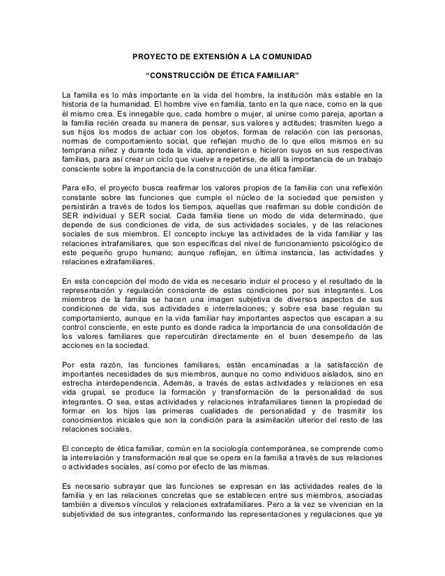 """PROYECTO DE EXTENSIÓN A LA COMUNIDAD                        """"CONSTRUCCIÓN DE ÉTICA FAMILIAR""""La familia es lo más important..."""