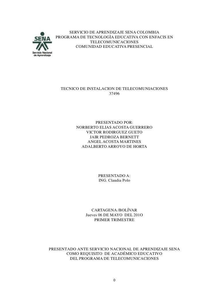 -396066bottomservicio de aprendizaje sena colombia<br />PROGRAMA DE TECNOLOGÌA EDUCATIVA CON ENFACIS EN TELECOMUNICACIONES...