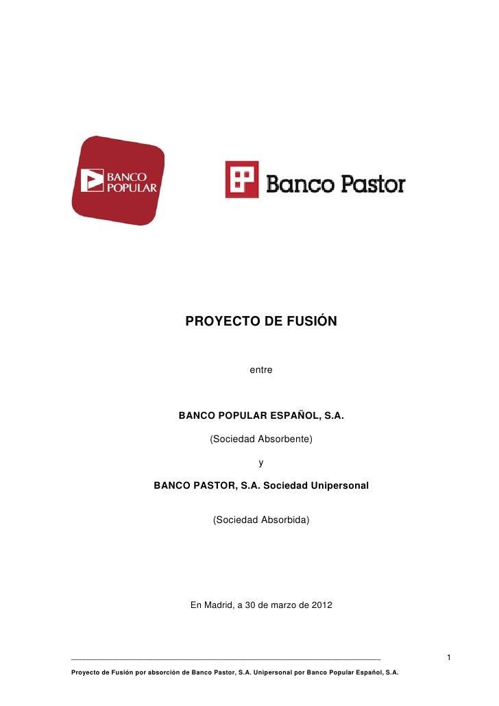 PROYECTO DE FUSIÓN                                                     entre                                BANCO POPULAR ...