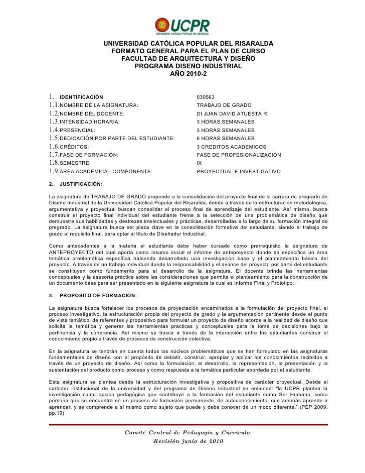 UNIVERSIDAD CATÓLICA POPULAR DEL RISARALDA                         FORMATO GENERAL PARA EL PLAN DE CURSO                  ...