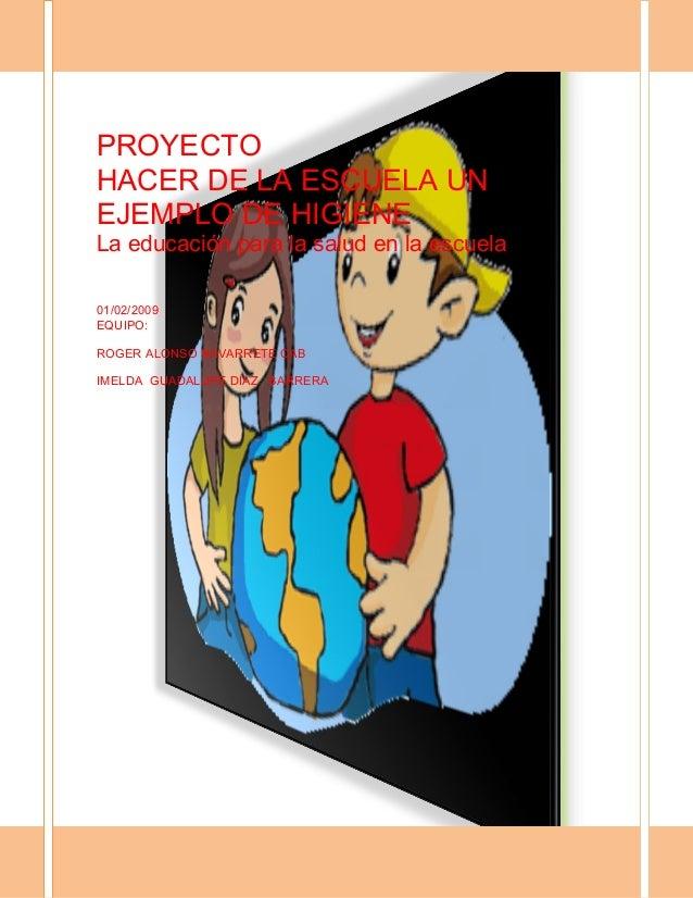 Proyecto de higiene escolar educ primaria for Proyecto de restaurante escolar
