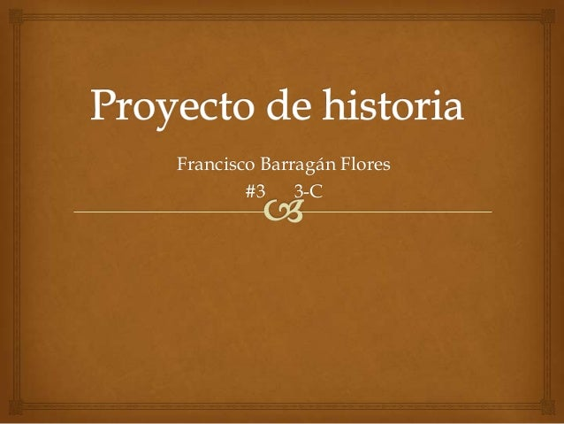 Francisco Barragán Flores#3 3-C