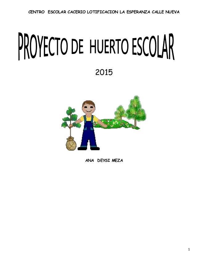 proyecto de huerto escolar