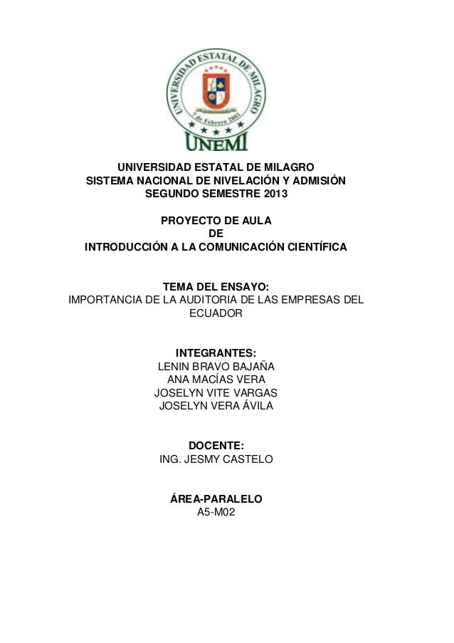 UNIVERSIDAD ESTATAL DE MILAGRO SISTEMA NACIONAL DE NIVELACIÓN Y ADMISIÓN SEGUNDO SEMESTRE 2013 PROYECTO DE AULA DE INTRODU...