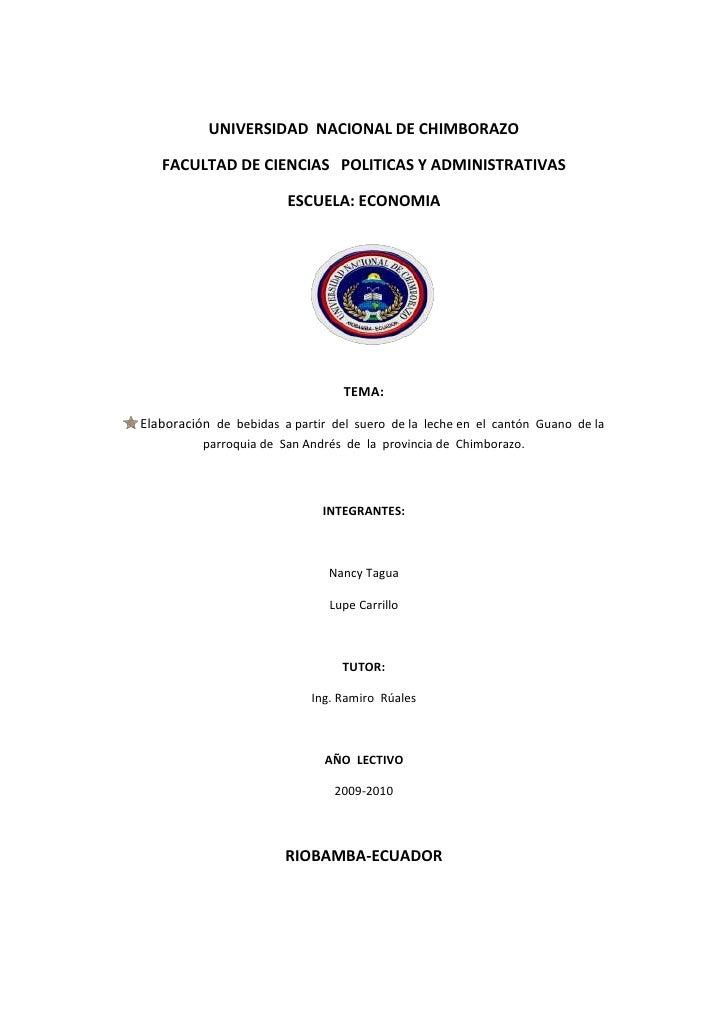 UNIVERSIDAD  NACIONAL DE CHIMBORAZO<br />FACULTAD DE CIENCIAS   POLITICAS Y ADMINISTRATIVAS<br />ESCUELA: ECONOMIA<br />20...