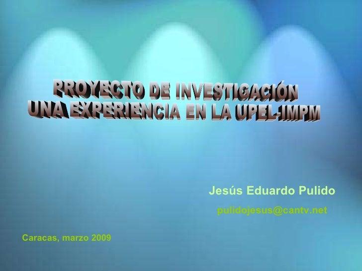 Proyecto de investigación diapositivas 2009