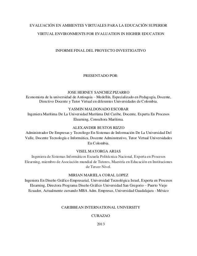 EVALUACIÓN EN AMBIENTES VIRTUALES PARA LA EDUCACIÓN SUPERIOR VIRTUAL ENVIRONMENTS FOR EVALUATION IN HIGHER EDUCATION INFOR...