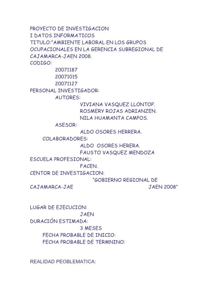 """PROYECTO DE INVESTIGACION I DATOS INFORMATICOS TITULO:""""AMBIENTE LABORAL EN LOS GRUPOS OCUPACIONALES EN LA GERENCIA SUBREGI..."""