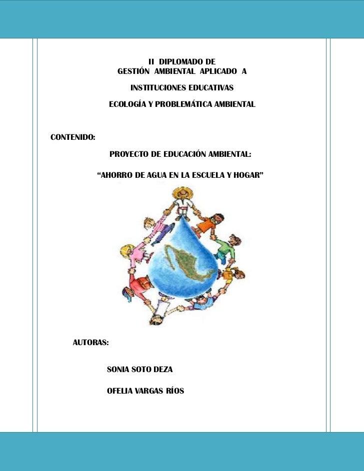 II  DIPLOMADO DEGESTIÓN  AMBIENTAL  APLICADO  AINSTITUCIONES EDUCATIVASECOLOGÍA Y PROBLEMÁTICA AMBIENTALCONTENIDO:        ...