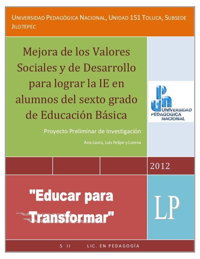 MEJORA DE LOS VALORES SOCIALES Y DE DESARROLLO PARA LOGRAR LAU           P            N           ,U           151 T NIVER...