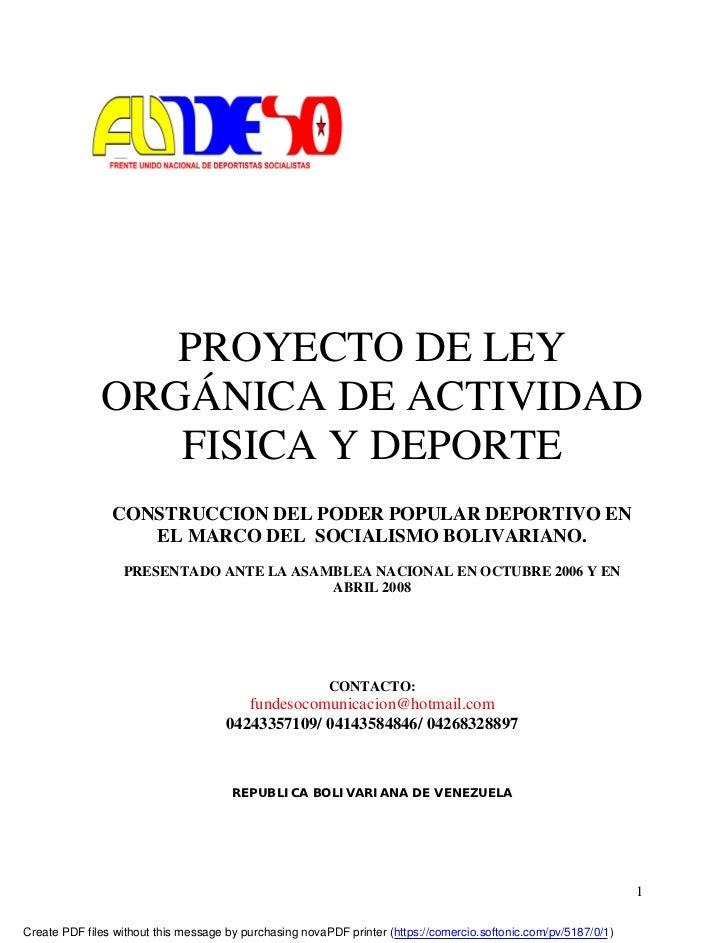 PROYECTO DE LEY               ORGÁNICA DE ACTIVIDAD                  FISICA Y DEPORTE                 CONSTRUCCION DEL POD...