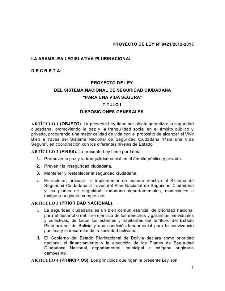 PROYECTO DE LEY Nº 0421/2012-2013LA ASAMBLEA LEGISLATIVA PLURINACIONAL,D E C R E T A:                               PROYEC...