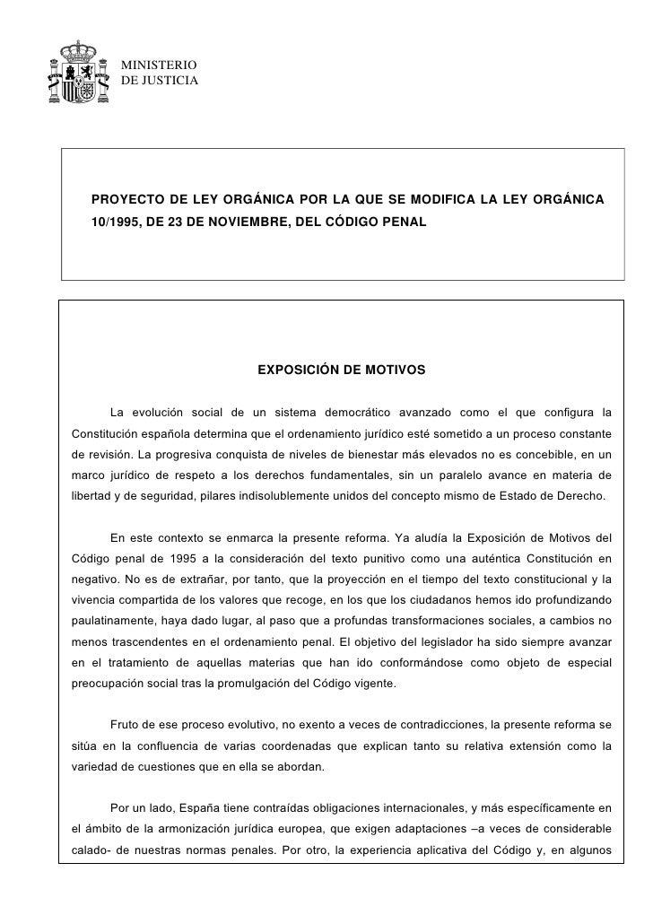 MINISTERIO          DE JUSTICIA        PROYECTO DE LEY ORGÁNICA POR LA QUE SE MODIFICA LA LEY ORGÁNICA    10/1995, DE 23 D...