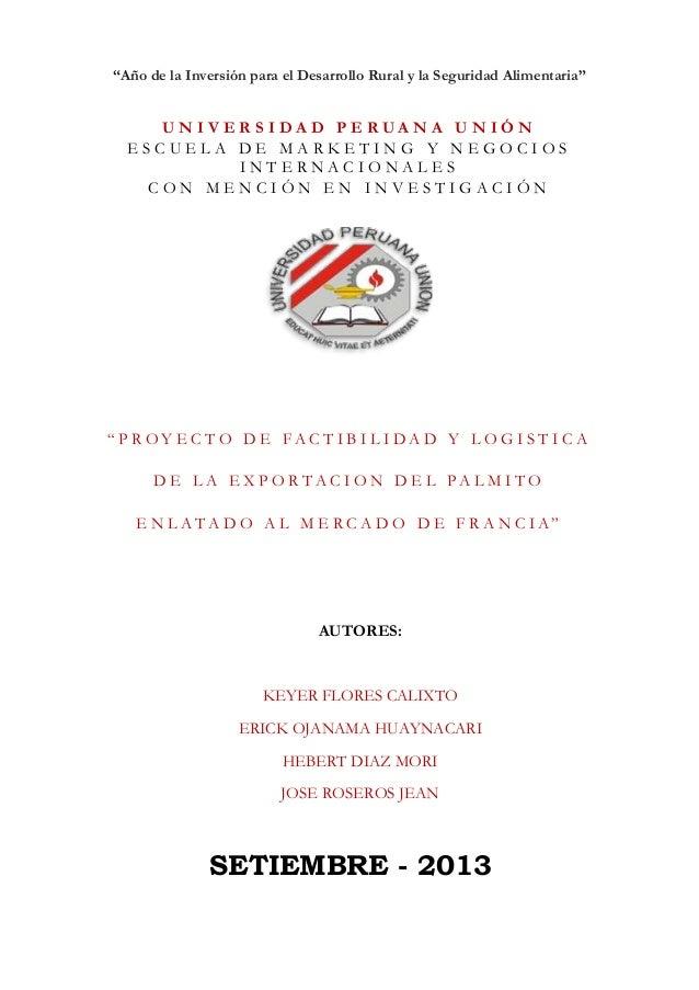 Proyecto de logistica    exportacion de palmito