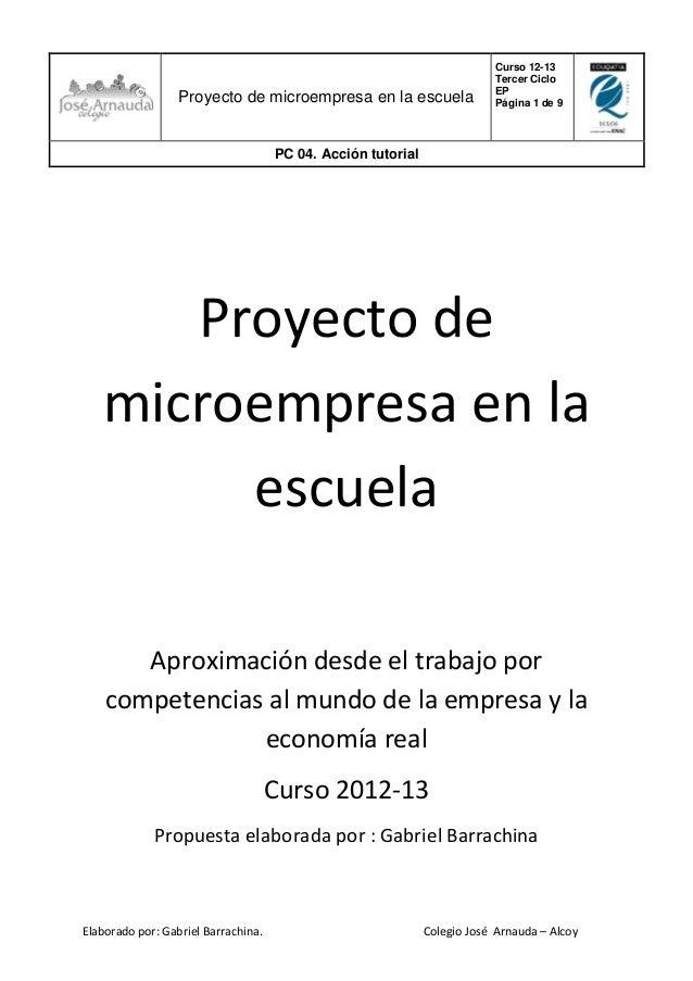 Proyecto de microempresa en la escuela colegio jos arnauda for Memoria descriptiva de un colegio