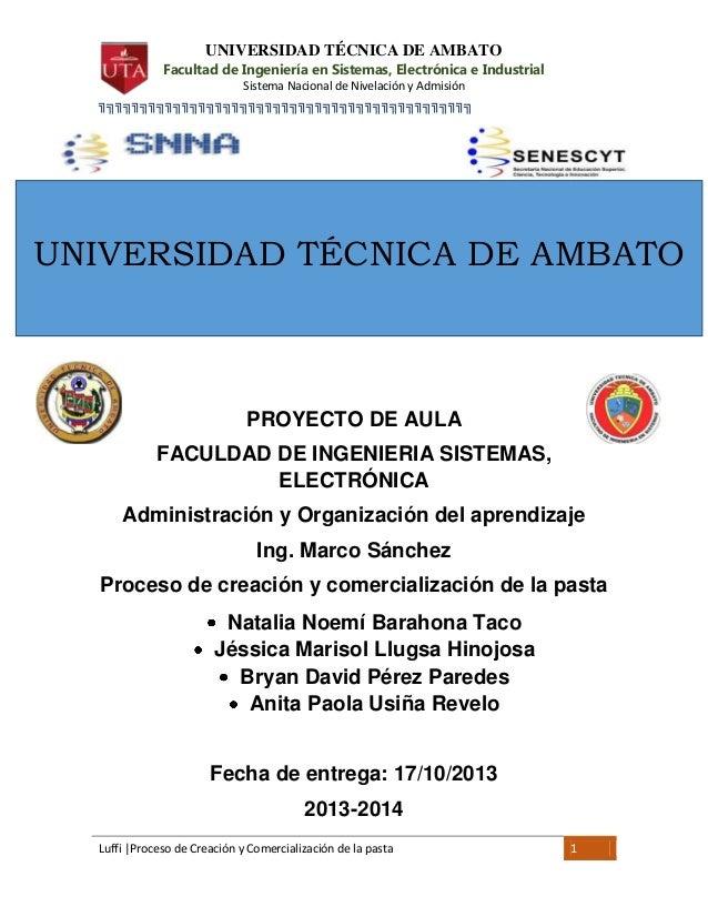 UNIVERSIDAD TÉCNICA DE AMBATO  Facultad de Ingeniería en Sistemas, Electrónica e Industrial Sistema Nacional de Nivelación...