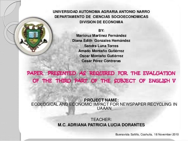 UNIVERSIDAD AUTONOMA AGRARIA ANTONIO NARRO DEPARTAMENTO DE CIENCIAS SOCIOECONOMICAS DIVISION DE ECONOMIA BY: Maricruz Mart...