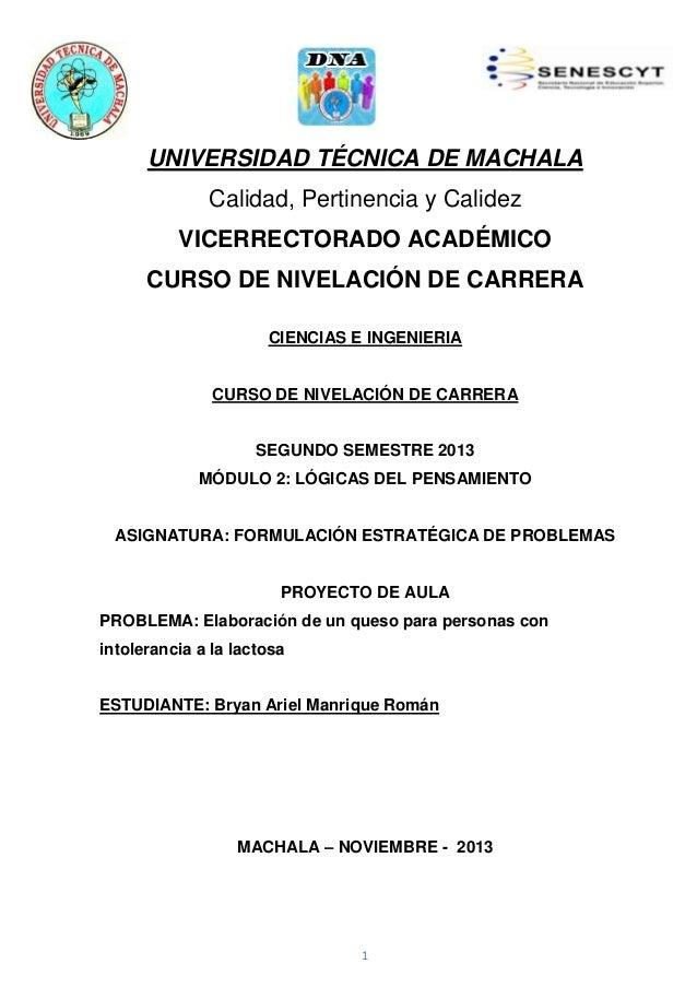 UNIVERSIDAD TÉCNICA DE MACHALA Calidad, Pertinencia y Calidez VICERRECTORADO ACADÉMICO CURSO DE NIVELACIÓN DE CARRERA CIEN...