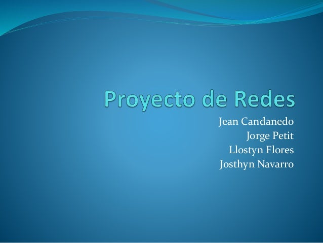 Jean Candanedo Jorge Petit Llostyn Flores Josthyn Navarro