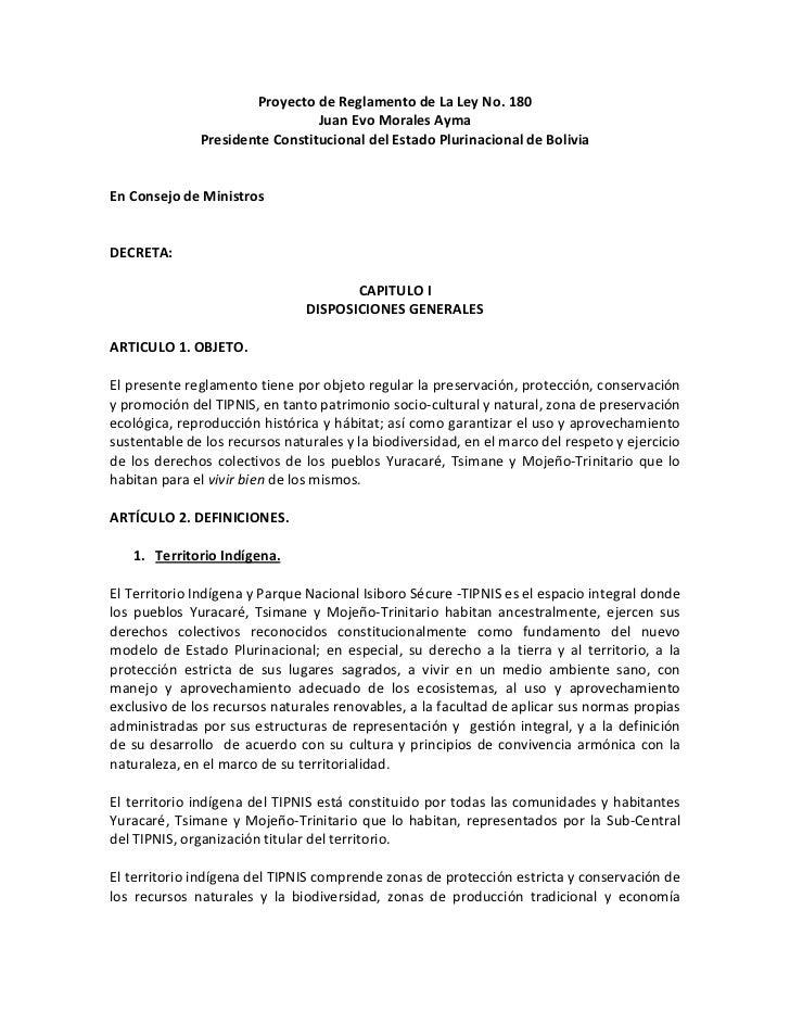 ProyectodeReglamentodeLaLeyNo.180                                  JuanEvoMoralesAyma                President...