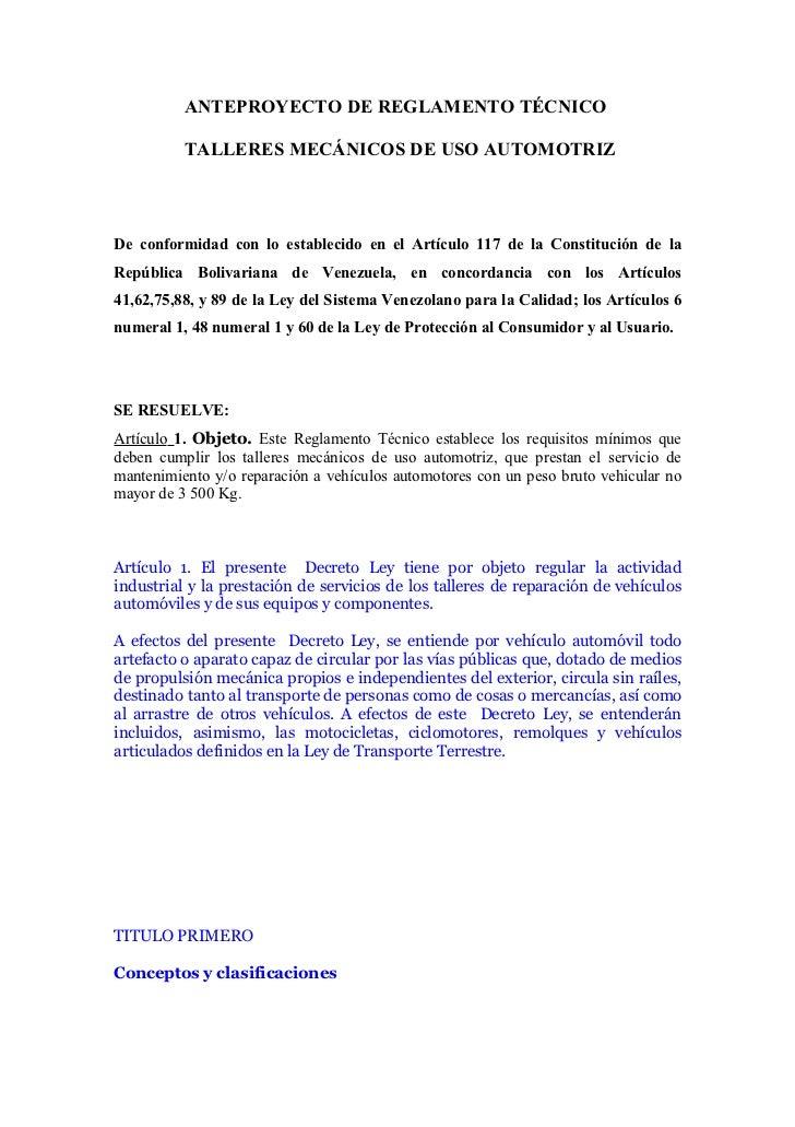 ANTEPROYECTO DE REGLAMENTO TÉCNICO          TALLERES MECÁNICOS DE USO AUTOMOTRIZDe conformidad con lo establecido en el Ar...