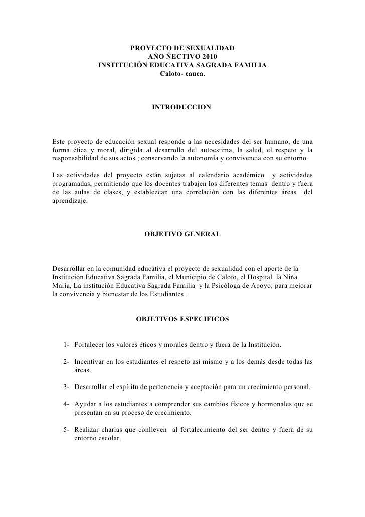 PROYECTO DE SEXUALIDAD                          AÑO ÑECTIVO 2010               INSTITUCIÒN EDUCATIVA SAGRADA FAMILIA      ...